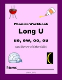 Long U (ue, ew, oo, ou) & Review of Other First Grade Skil
