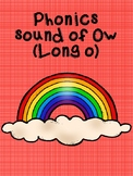 Phonics Sound of OW (Long O)