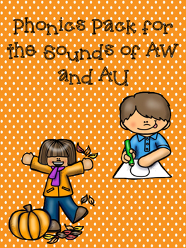 Phonics Sounds of AU and AW