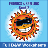 Phonics & Spelling, Book 2- Full BW Textbook