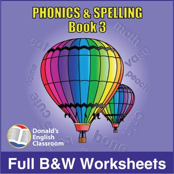Phonics & Spelling, Book 3-Full BW Textbook