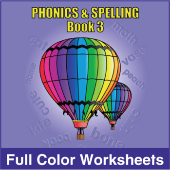 Phonics & Spelling, Book 3-Full Color Textbook
