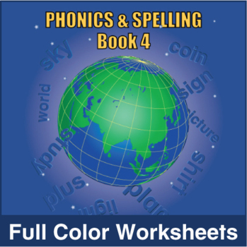 Phonics and Spelling Book 4 Full Color Textbook