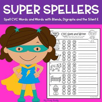 Phonics: Spelling (CVC Words, CVCe Words, Words with Blends & Digraphs)