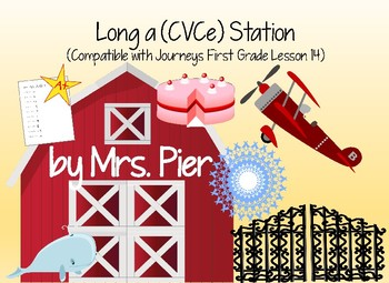 Long a (CVCe) Station (Compatible with Journeys First Grade Lesson 14)