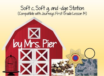 Soft c, Soft g, and -dge Station (Compatible with Journeys 1st Grade Lesson 14)