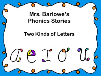 Phonics Lessons: 02 - Two Kinds of Letters