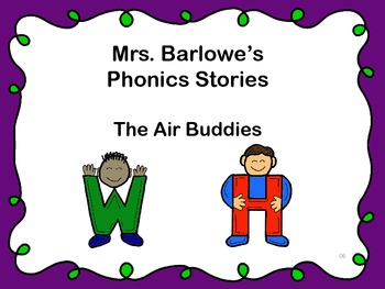 Phonics Lessons: 06 - The Air Buddies