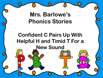 Phonics Lessons: 16 - Confident C Pairs Up w/ Helpful H, Timid T - New Sound