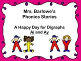 Phonics Lessons: 26 - A Happy Day For Digraphs Ai and Ay