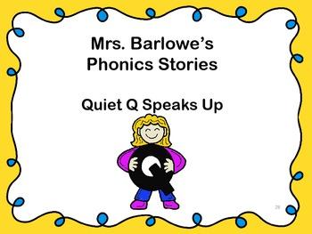 Phonics Lessons: 28 - Quiet Q Speaks Up