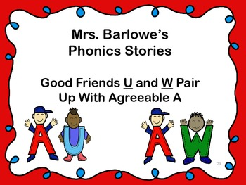 Phonics Lessons: 29 - Good Friends U and W Pair Up With Agreeable A