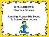 Phonics Lessons: 35 - Jumping J Lends His Sound To Some Other Letters