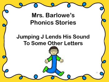 Phonics Lessons: 35 - Jumping J Lends His Sound To Some Ot