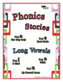 Phonics Stories: Long Vowels