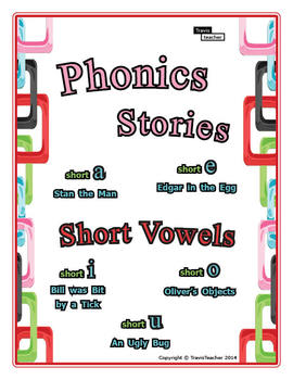 Phonics Stories: Short Vowels