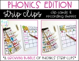 Phonics Clip Cards GROWING BUNDLE (Strip Clips & Recording Sheets)