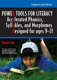 Power Tools for Literacy: Accelerated Phonics, Syllables and Morphemes