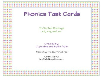 Phonics Task Cards Inflected Endings  -ing -ed -er -est