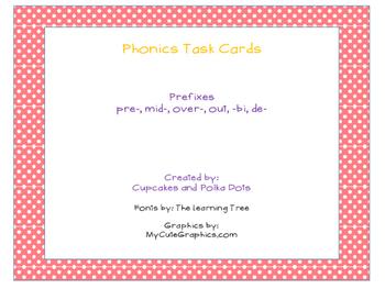 Phonics Task Cards Prefixes pre-, mid-, over-, out, -bi, de-