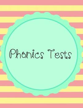 Phonics Tests