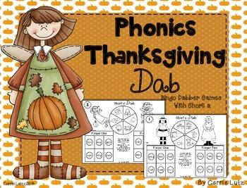 Phonics Thanksgiving Dab  Bingo Dabber Games with Short A