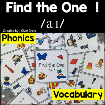 Phonics -  The sound /ai/  -  Find the one Game + flashcards