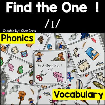 Phonics -  The sound /i/  -  Find the one Game + flashcards