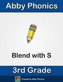 Phonics - Third Grade - Blend with S Series