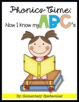 Phonics Time: Now I Know My ABC's