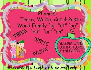 Phonics  Trace, Write, Cut & Paste Word Family
