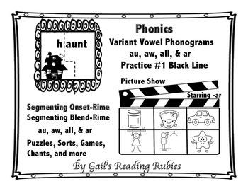 Phonics Variant Vowel Phonograms au, aw, all, & ar Practice #1 Black Line