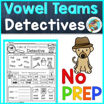 Phonics: Vowel Teams, no prep worksheets (detective theme)