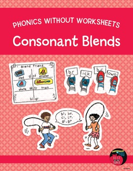 Phonics Without Worksheets: Consonant Blends