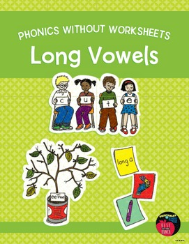 Phonics Without Worksheets: Long Vowels