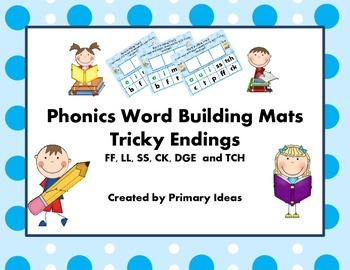 Phonics Word Building Mats: Tricky Endings