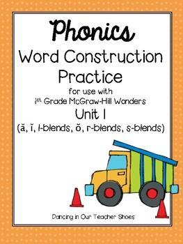 Phonics Word Construction Practice McGraw-Hill Wonders Unit 1