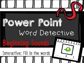 Phonics Word Detective, Mystery Word, Interactive Power Point: Beginning Sounds