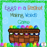 Phonics- Word Families - Eggs in a Basket Making Words Game