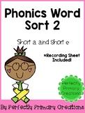 Phonics Word Sort- Short A & E