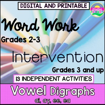 Phonics Word Work, Word Work for 3rd Grade, Vowel Digraphs ai,ay,ee & ea