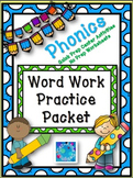 Phonics!  Word Work Practice Packet ~ Centers & Worksheets