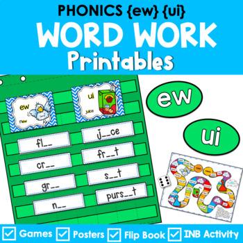 Phonics Literacy Center & Flip Books (vowel digraphs 'ew' & 'ui')
