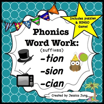 Phonics Word Work: -tion, -sion, -cian