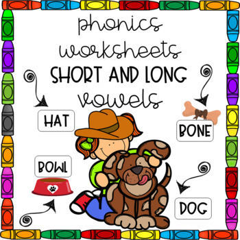 Phonics Worksheets with Long and Short Vowel Practice