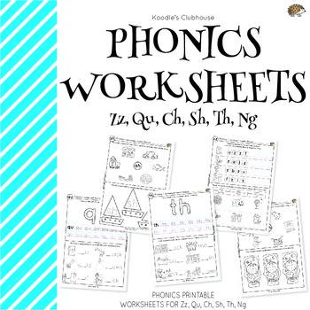 Phonics Zz Qu Ch Sh Th Ng Worksheets By Koodlesch Tpt