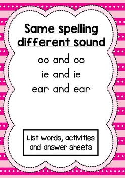 Phonics activity pages: Same spelling different sound