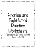 Phonics and Sight Word Practice: Aligned to SIPPS Beginning Lessons 1-30