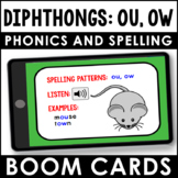 Phonics and Spelling Boom Cards   Diphthongs: ou, ow   Phonics Practice