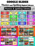 Phonics and Spelling Google Slides Video Library